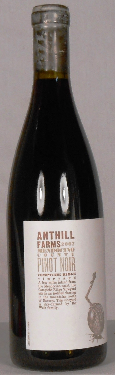 Anthill Farms Pinot Noir Comptche Ridge Vineyard Mendocino 2007