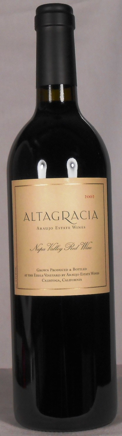 Araujo Estate Wines Altagracia Napa Valley 2002