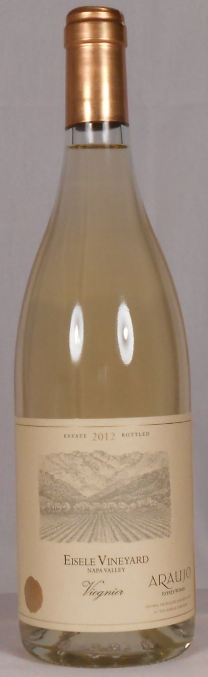 Araujo Estate Wines Viognier Eisele Vineyard Napa Valley 2012