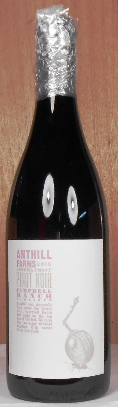 Anthill Farms Pinot Noir Campbell Ranch Vineyard Mendocino 2015